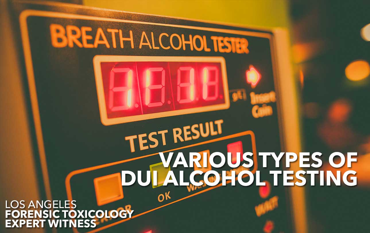 Types Of DUI Alcohol Testing